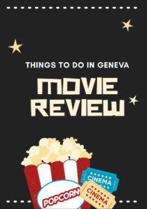 English movies reviews Geneva
